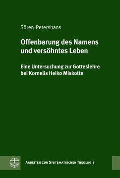 Offenbarung des Namens und versöhntes Leben (eBook, PDF) - Petershans, Sören