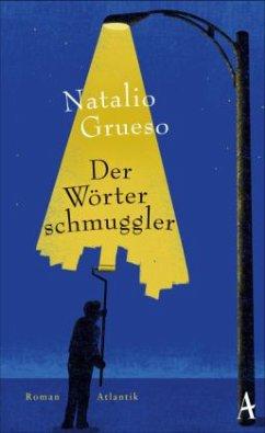 Der Wörterschmuggler (Mängelexemplar) - Grueso, Natalio