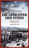 Die Gesichter der Toten / Serena Vitale Bd.2 (Mängelexemplar)