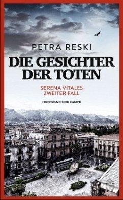 Die Gesichter der Toten / Serena Vitale Bd.2 (Mängelexemplar) - Reski, Petra