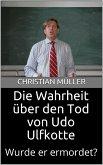 Die Wahrheit über den Tod von Udo Ulfkotte (eBook, ePUB)