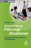 Herausfordernde Führungssituationen (eBook, ePUB)