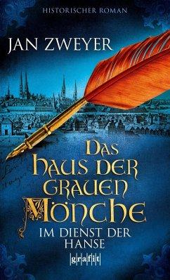 Das Haus der grauen Mönche 03 (Mängelexemplar) - Zweyer, Jan