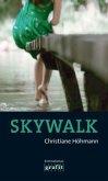 Skywalk (Mängelexemplar)