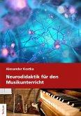Neurodidaktik für den Musikunterricht (eBook, PDF)