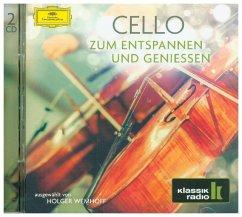 Cello (Klassik-Radio-Serie) - Lloyd Webber/Rostropowitsch/Maisky/Weilerstein/Wan