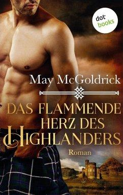Das flammende Herz des Highlanders: Ein Highlan...
