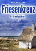Friesenkreuz / Mona Sander Bd.3 (eBook, ePUB)