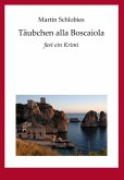 Täubchen alla Boscaiola (eBook, ePUB)