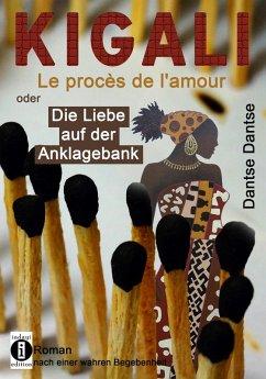 KIGALI (eBook, ePUB) - Dantse, Dantse