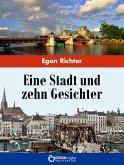 Eine Stadt und zehn Gesichter (eBook, ePUB)