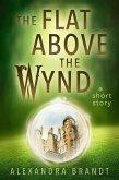 The Flat Above the Wynd (Wyndside Stories, #2) (eBook, ePUB)