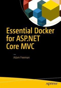 Essential Docker for ASP.NET Core MVC - Freeman, Adam