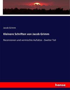 Kleinere Schriften von Jacob Grimm