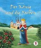 Der König und die Farben (eBook, PDF)