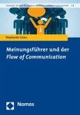 Meinungsführer und der Flow of Communication
