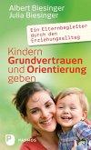 Kindern Grundvertrauen und Orientierung geben (eBook, ePUB)