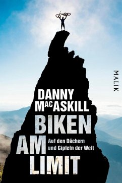 Biken am Limit (eBook, ePUB) - Macaskill, Danny