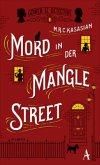 Mord in der Mangle Street / Sidney Grice Bd.1 (Mängelexemplar)