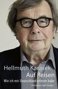 Auf Reisen (Mängelexemplar) - Karasek, Hellmuth