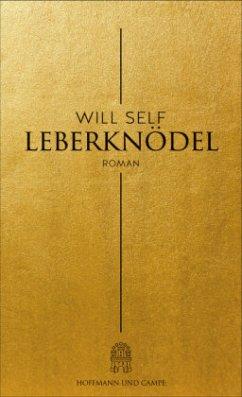 Leberknödel (Mängelexemplar) - Self, Will