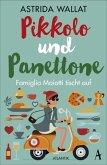 Pikkolo und Panettone (Mängelexemplar)