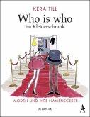 Who is who im Kleiderschrank (Mängelexemplar)