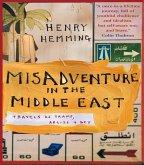 Misadventure in the Middle East (eBook, ePUB)