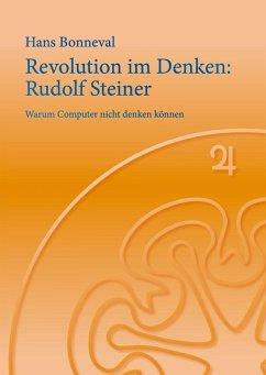 Revolution im Denken: Rudolf Steiner (eBook, ePUB)