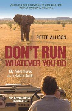 DON'T RUN, Whatever You Do (eBook, ePUB) - Allison, Peter
