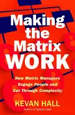 Making the Matrix Work (eBook, ePUB)