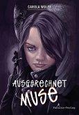 Ausgerechnet Muse (eBook, ePUB)