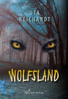 Im Wolfsland (eBook, ePUB) - Reichardt, Uta