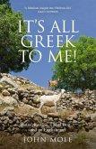 It's All Greek to Me! (eBook, ePUB)