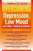 The Complete Guide to Overcoming depression, low mood and other related problems (ebook bundle) (eBook, ePUB)
