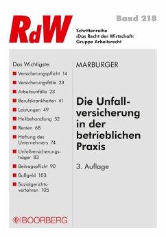 Die Unfallversicherung in der betrieblichen Praxis (eBook, ePUB) - Marburger, Horst