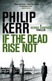 If the Dead Rise Not (eBook, ePUB)