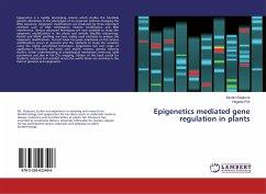 Epigenetics mediated gene regulation in plants