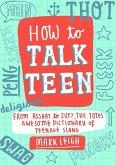 How to Talk Teen (eBook, ePUB)
