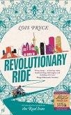 Revolutionary Ride (eBook, ePUB)