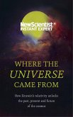 Where the Universe Came From (eBook, ePUB)