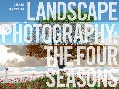 Landscape Photography (eBook, ePUB) - Gatcum, Chris
