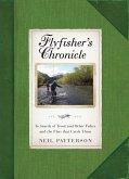 Flyfisher's Chronicle (eBook, ePUB)