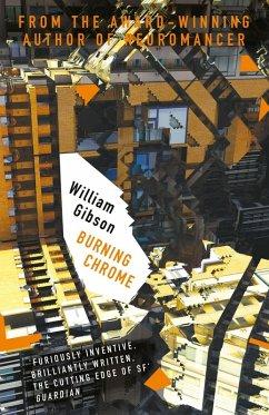 Burning Chrome (eBook, ePUB) - Gibson, William