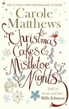 Christmas Cakes and Mistletoe Nights - Matthews, Carole