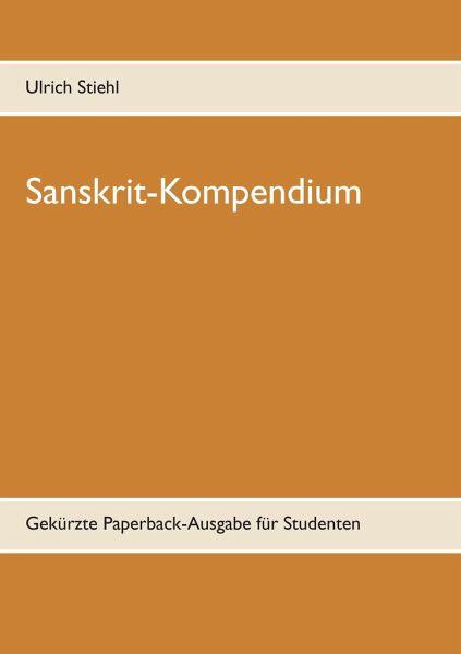 Sanskrit-Kompendium - Stiehl, Ulrich