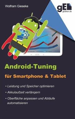 Android-Tuning für Smartphone und Tablet - Gieseke, Wolfram