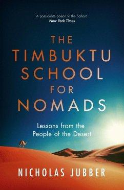 The Timbuktu School for Nomads (eBook, ePUB) - Jubber, Nicholas