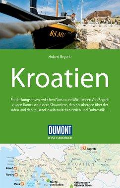 DuMont Reise-Handbuch Reiseführer Kroatien (eBook, PDF) - Beyerle, Hubert