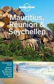 Lonely Planet Reiseführer Mauritius, Reunion & Seychellen (eBook, PDF)